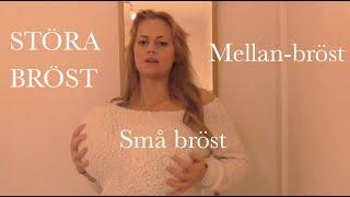 STORA BRÖST, små bröst & mellan-bröst.