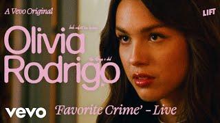 Olivia Rodrigo - favorite crime (Live Performance) | Vevo LIFT