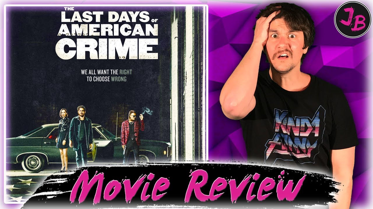 The Last Days Of American Crime Netflix Movie Review Youtube