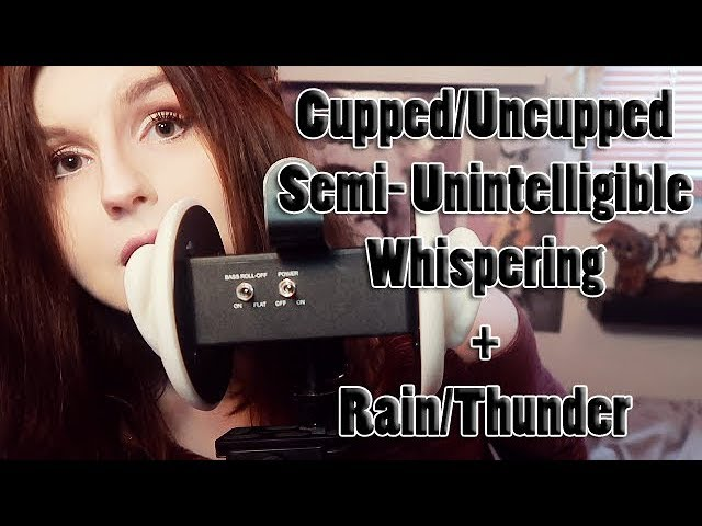 Asmr Cupped Uncupped Semi Unintelligible Whispering During Thunderstorm Mouth Sounds