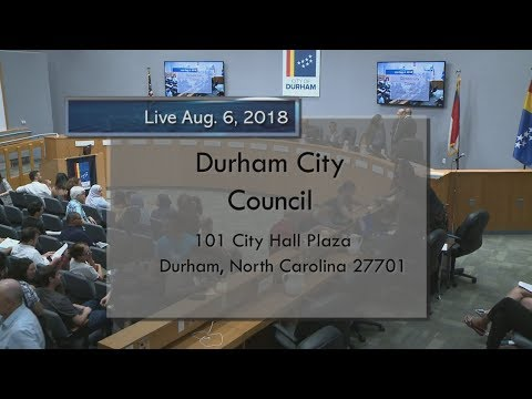 Durham City Council Aug 6, 2018