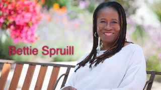 Bettie Spruill: Become the Kind of Observer that Can Observe Yourself Observing