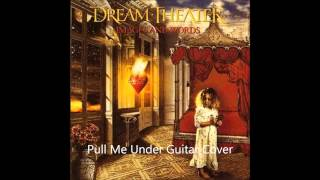 Pull Me Under guitar cover