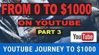 (Part 3) Youtube Journey to $1000 Per Day From Scratch