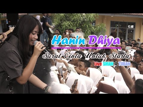 "Hanin Dhiya ""Surat Cinta Untuk Starla"" By VRGOUN || Live SMAN 4 TUBAN 15 November 2017"
