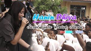 Hanin Dhiya Surat Cinta Untuk Starla By VRGOUN Live SMAN 4 TUBAN 15 November 2017 MP3