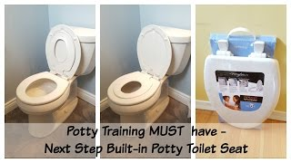 Potty Training MUST Have - Next-Step Family Toilet Seat Review