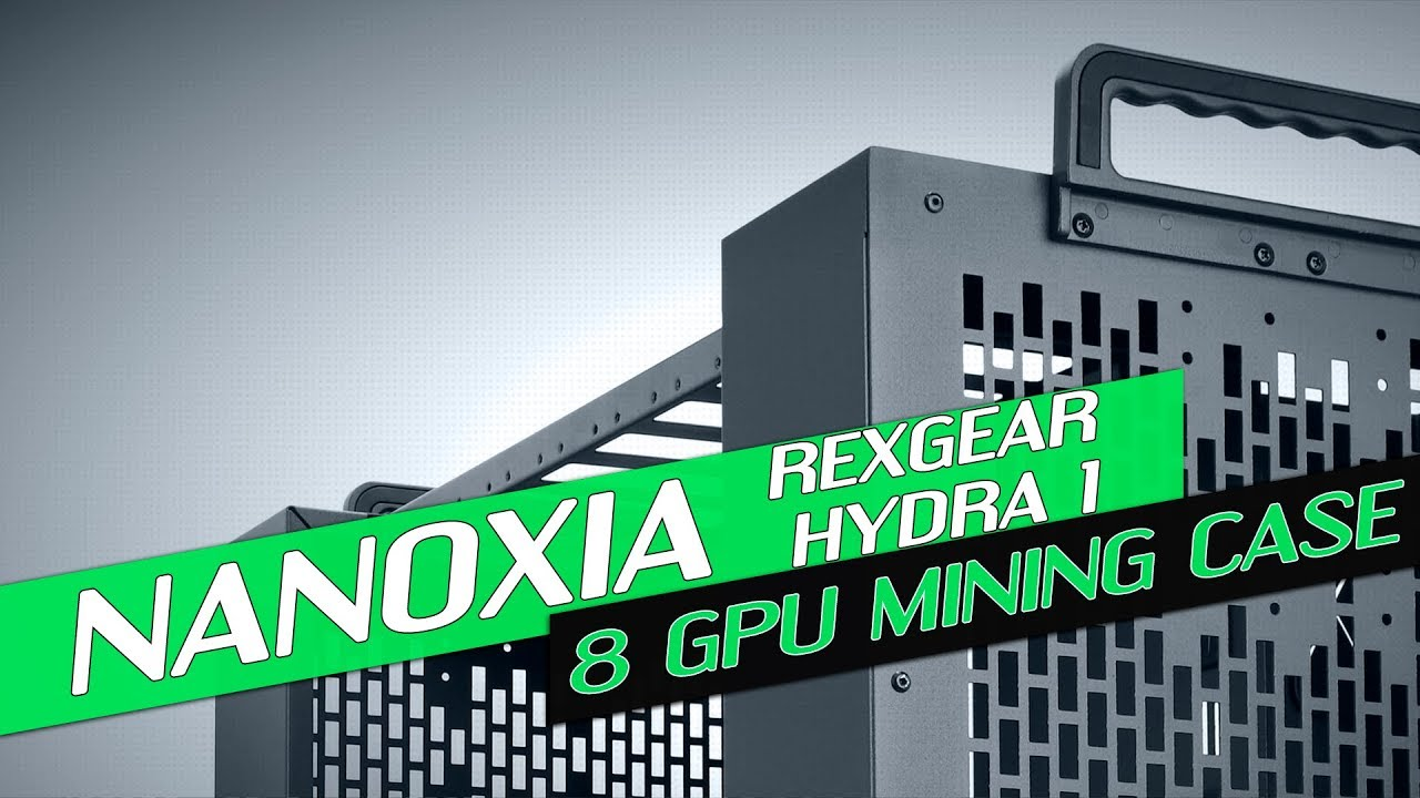 New Mining Case From Nanoxia! - Rexgear Hydra 1 Review
