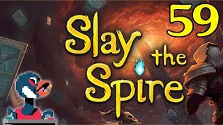 Let's Slay the Spire [Episode 59]