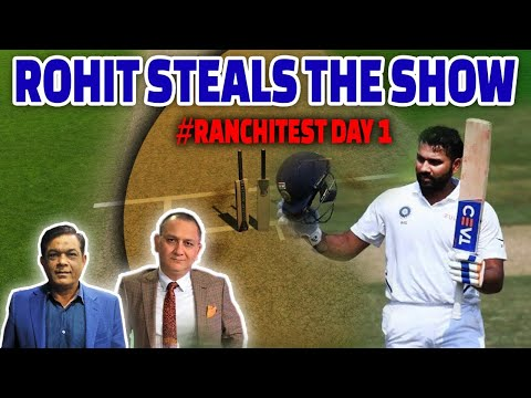Rohit Steals The Show Again | Ranchi Test Day 1