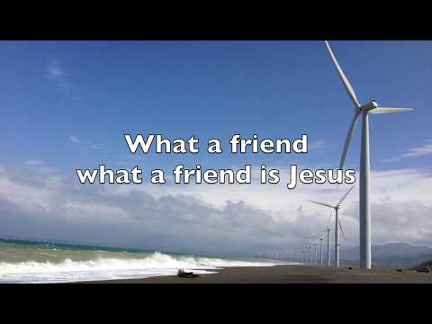 WHAT A FRIEND IS JESUS