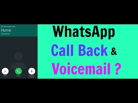 WhatsApp Call Back And Voicemail In Latest Update | Whatsapp Download Link