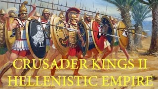 Crusader Kings II - Hellenistic Empire - Episode 1: Setting Up