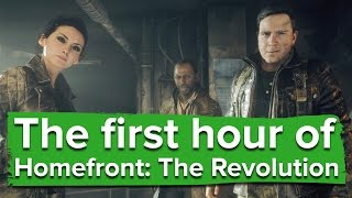 The first hour of Homefront: The Revolution (PC Gameplay)