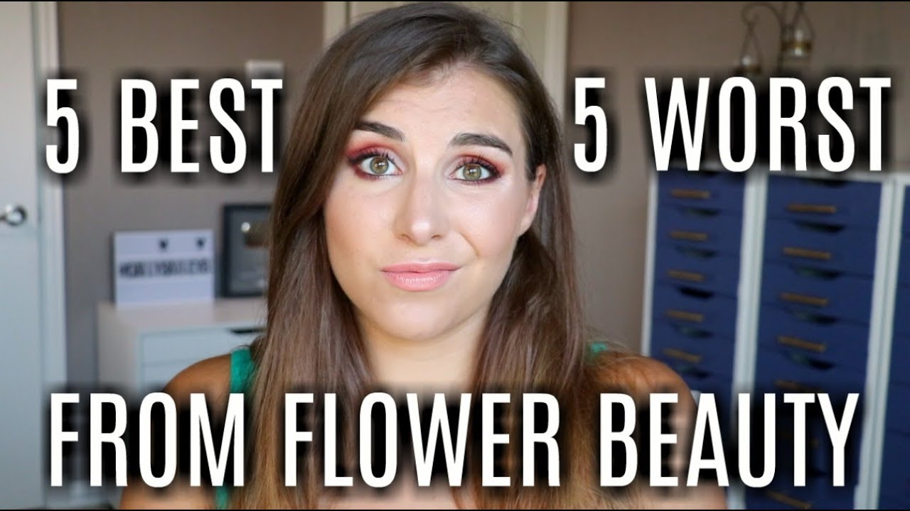 5 Best Worst Flower Beauty Products Bailey B Youtube