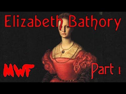 Elizabeth Bathory Part 1 - Murder With Friends
