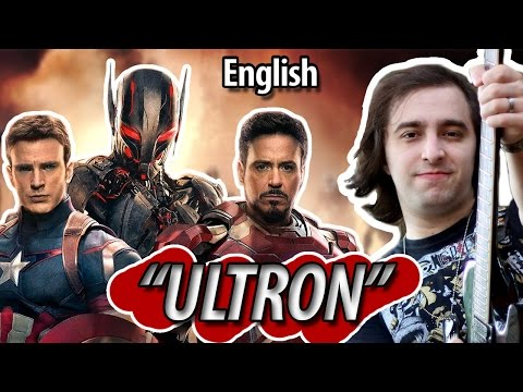 "The Avengers Age Of Ultron: ""Ultron"" (Original song)"