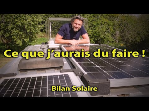 PANNEAU SOLAIRE - BILAN 3 ANS - INSTALLATION ÉLECTRIQUE  #VANLIFE AUTONOMIE FOURGON AMÉNAGÉ #SOLAIRE