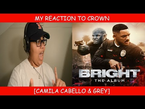 My Reaction To Crown By Camila Cabello & Grey