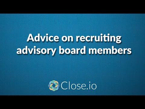 Advice on recruiting advisory board members