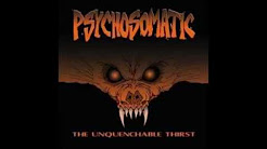 Psychosomatic - The Unquenchable Thirst (full album) 1080p HD