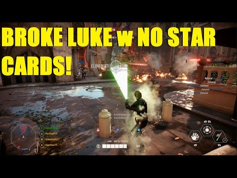 Star Wars Battlefront 2 - Using a Broken Luke Skywalker with no Cards XD | Who needs cards? XD