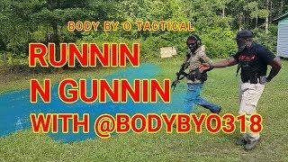 RUNNIN N GUNNIN WITH @bodybyo318