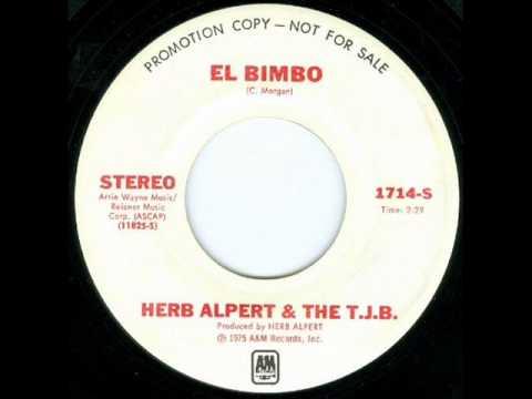 Herb Alpert and the T.J.B. - El Bimbo (1975)