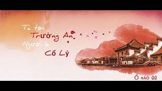 [Vietsub Pinyin] 我叫长安你叫故里-尹昔眠   Ta Tên Trường An, Người Là Cố Lý- Doãn Tích Miên