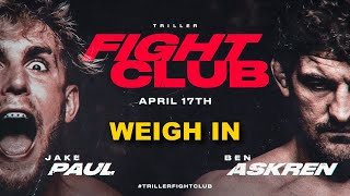 Jake Paul vs Ben Askren - Official Weigh In [FINAL FACE OFF]