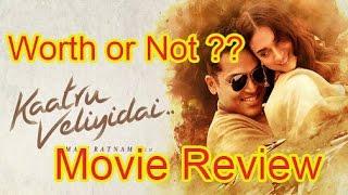 Kaatru Veliyidai - காற்று வெளியிடை விமர்சனம்- Movie Review