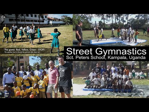 Street Gymnastics Uganda at St. Peters School, Kampala, Uganda