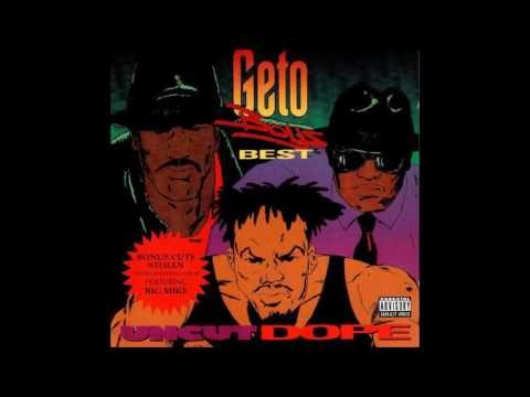 1992 - Geto Boys - Uncut Dope Geto Boys' Best full cd