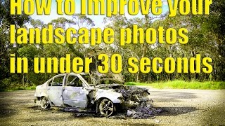 take better LANDSCAPE photos in under 30 seconds