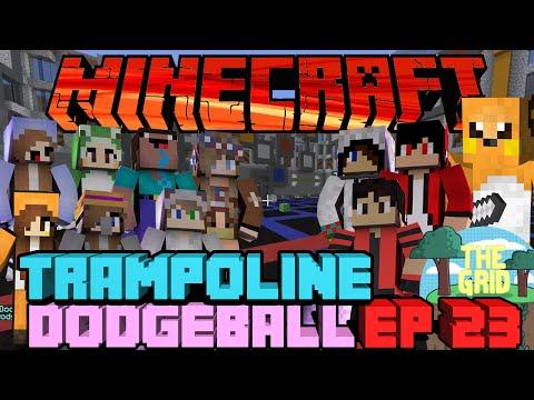 Minecraft: The Grid 41 Trampoline Dodgeball Ep 23 When Both Team Twerks
