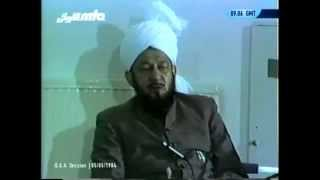 Question and Answer 5 May 1984 with Hadhrat Mirza Tahir Ahmad, Islam Ahmadiyya