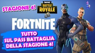 FORTNITE - SEASON 4, ALL THE BATTLE PASS, SKIN COSTUMI AND ALL THE NEWS