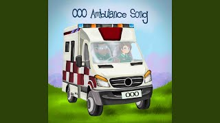 000 Ambulance Song - Australia