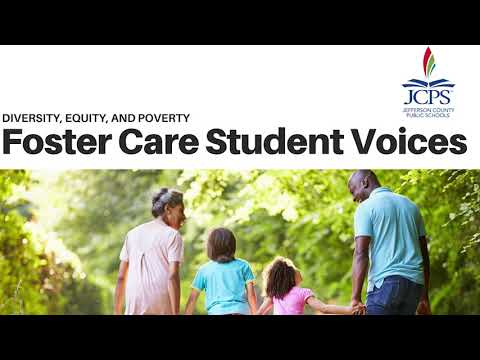 JCPS Foster Care Student Voices
