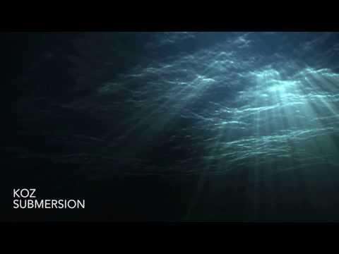 Koz - Submersion