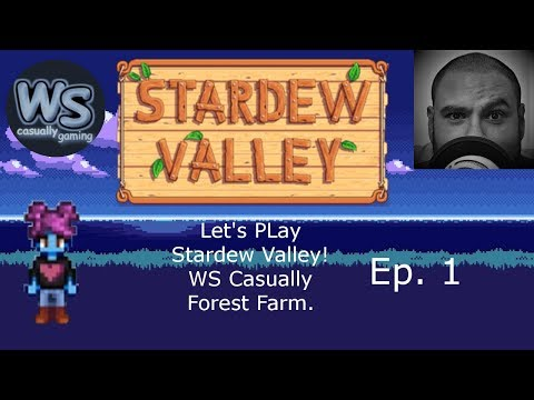 stardew valley. starting a new forest farm. ep1 fishing sim.