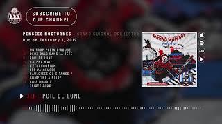 PENSEES NOCTURNES   Grand Guignol Orchestra