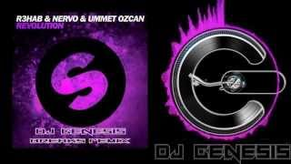 R3hab Nervo and Ummet Ozcan - Revolution dj genesis breaks remix
