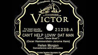 1928 HITS ARCHIVE: Can't Help Lovin' Dat Man - Helen Morgan