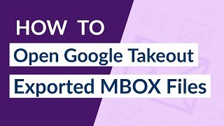What is Google Takeout and How to Open Google Takeout files