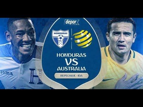 Honduras VS Australia EN VIVO REPECHAJE IDA 10/11/2017