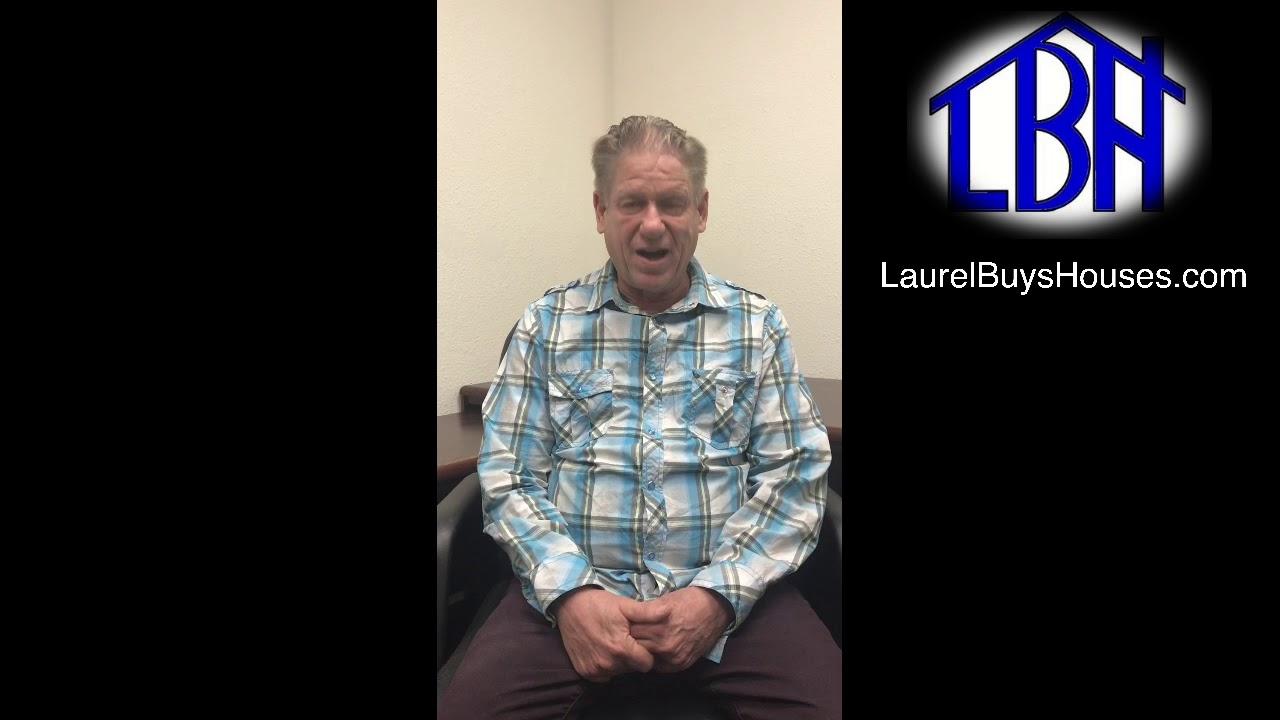 Johns Testimonial Of Laurel Buys Houses