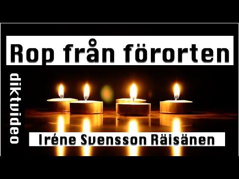 ROP FRÅN FÖRORTEN en DIKTVIDEO av poeten Iréne Svensson Räisänen