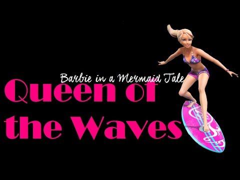 Queen of the Waves - Barbie in a Mermaid Tale - Lyrics