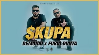 Demonio x Furio Đunta - Skupa (Official Video)